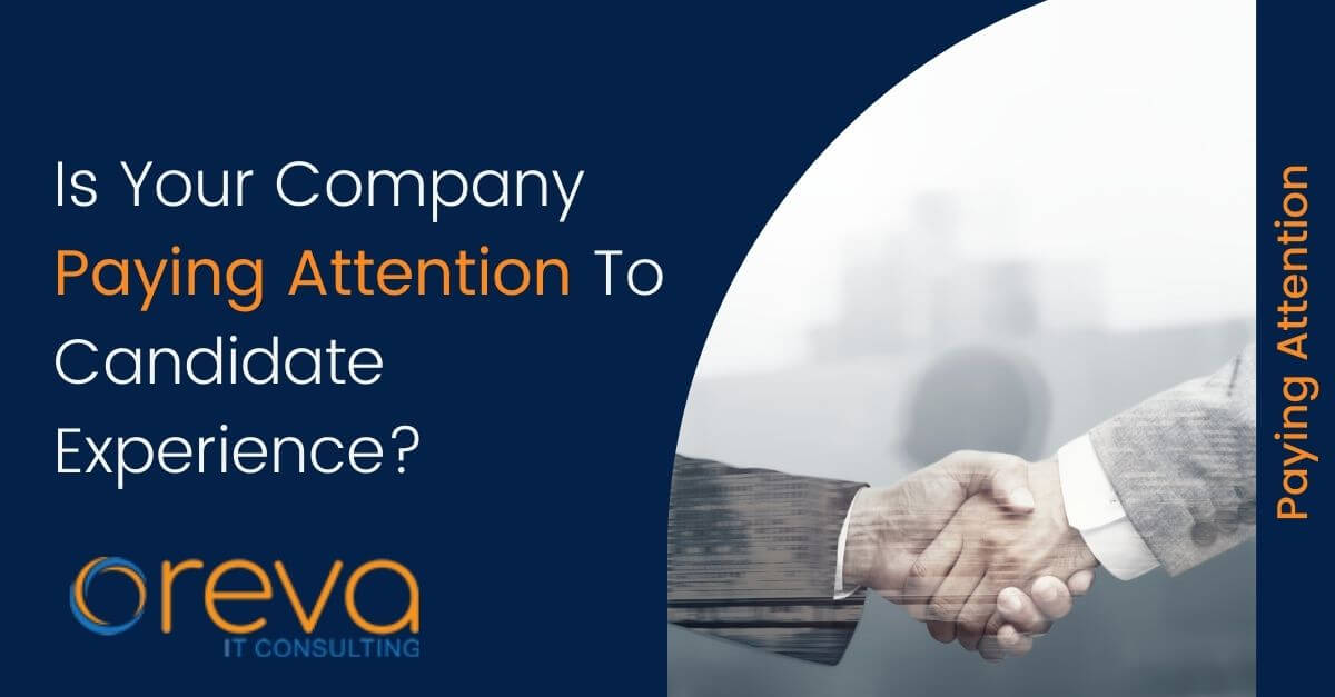 Is Your Company Paying Attention To Candidate Experience?