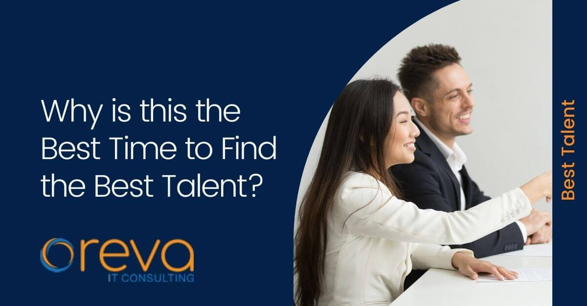 Why is this the Best Time to Find the Best Talent?