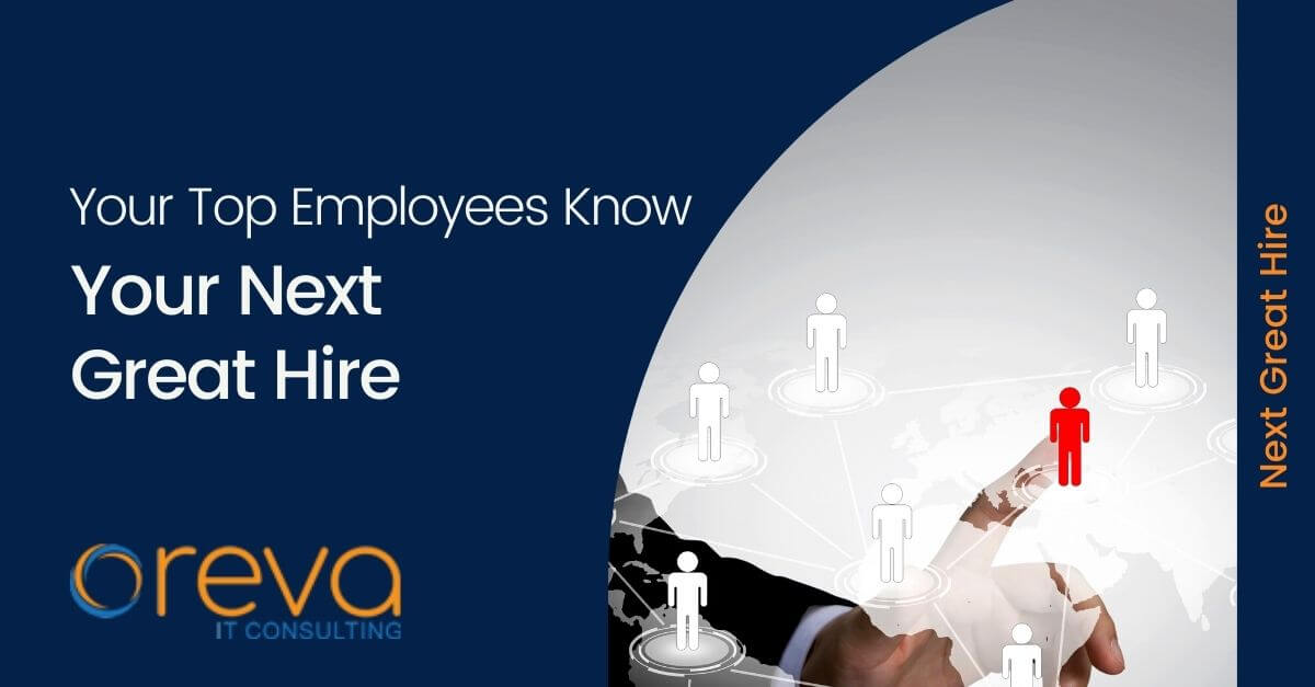 Your Top Employees Know Your Next Great Hire