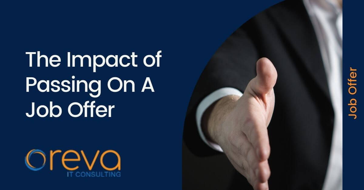 The Impact of Passing On A Job Offer