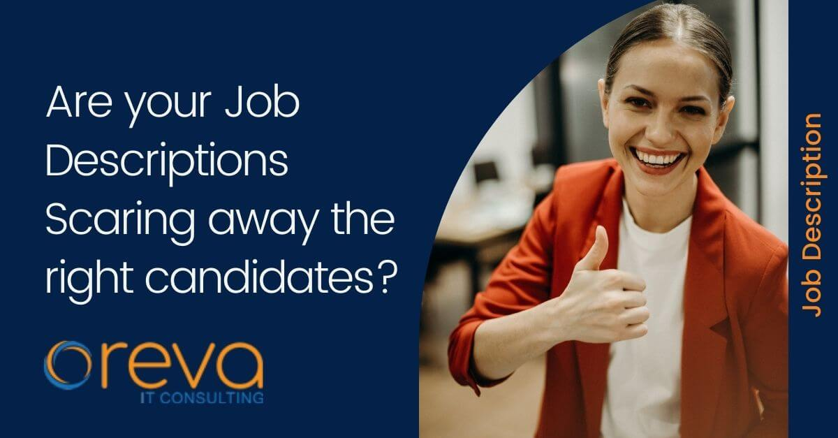 Are your Job Descriptions Scaring away the right candidates?
