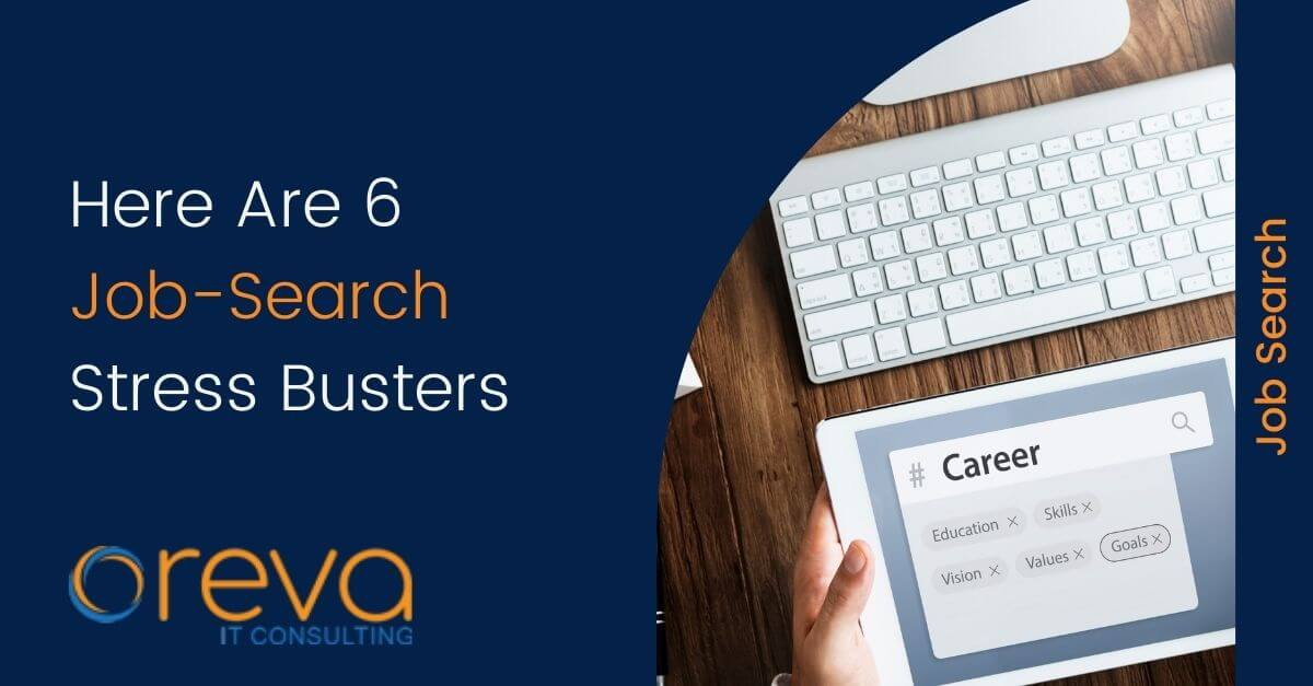 Here Are 6 Job-Search Stress Busters