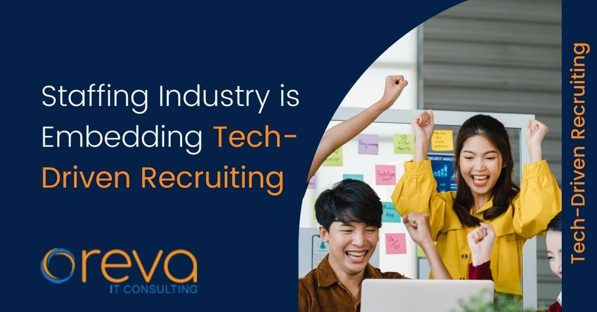 Staffing Industry is Embedding Tech-Driven Recruiting